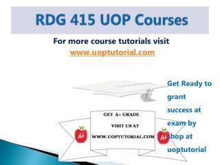 RDG 415 UOP Tutorial / Uoptutorial