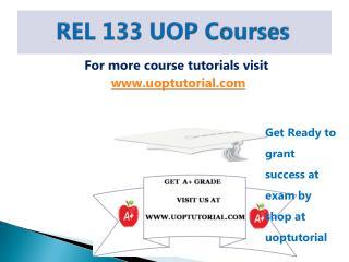 REL 133 UOP Tutorial / Uoptutorial