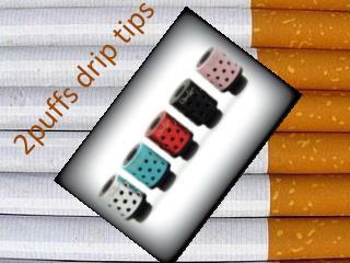 2 PUFFS DRIP TIPS