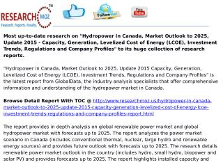 Hydropower in Canada, Market Outlook to 2025, Update 2015 - Capacity, Generation, Levelized Cost of Energy (LCOE), Inves
