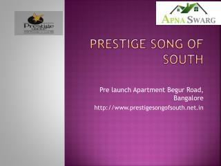 Prestige Song Of South, New Lanuch Flats, Apartments