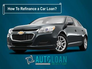 How Do You Refinance a Car Loan