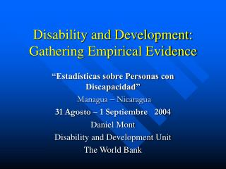 Disability and Development: Gathering Empirical Evidence