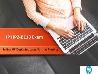 P HP2-B113 Selling Designjet Large Format Printing Exam