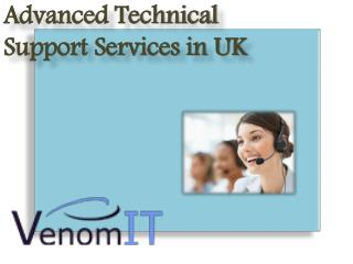 Advanced Technical Support Services in UK