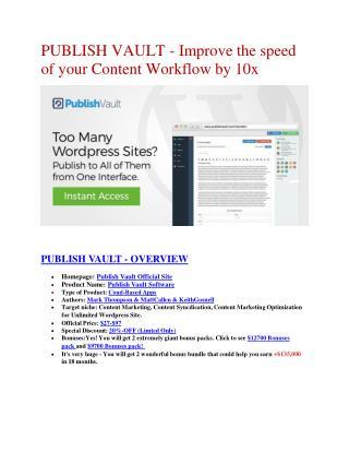 Publish Vault Review & (Secret) $22,300 bonus