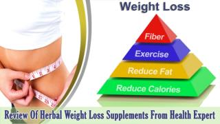 Review Of Herbal Weight Loss Supplements From Health Expert