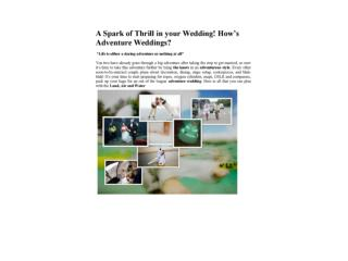 A Spark of Thrill in your Wedding! How�s Adventure Weddings?