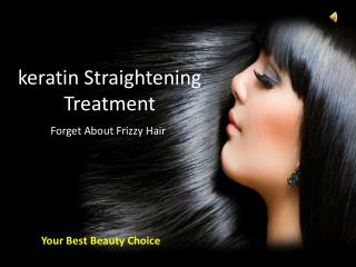 Get Beautifull Hair Locks With Keratin Straightening Treatment