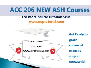 ACC 206 NEW ASH Tutorial / UOpTutorial