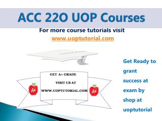 ACC 220  UOP Tutorial / Uoptutorial