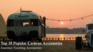 Top 10 Popular Caravan Accessories