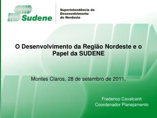 O Desenvolvimento da Regi o Nordeste e o Papel da SUDENE