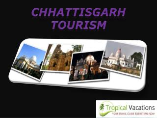 Chhattisgarh tourism