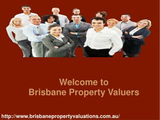 Acquire Perfect Property Solution with Brisbane Property Valuers