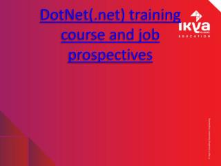 Dot Net Training and Job Prospectives