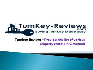 Turnkey reviews-provides the list of various property rentals in cleveland