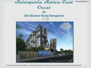 Buy Residential Flats in Salarpuria Sattva East Crest Old Madras Road Bangalore