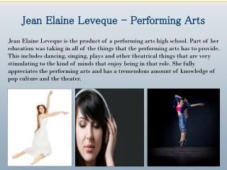 Jean Elaine Leveque - Performing Arts