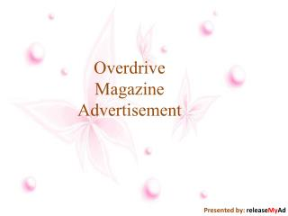 Advertise In Overdrive Magazine Through releaseMyAd