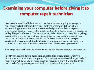 Examining your computer before giving it to computer repair technician