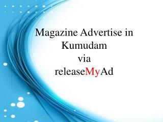 Lowest Rates Offered By releaseMyAd For Advertising In Kumudam