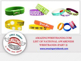 List of National Awareness Wristbands Part 2