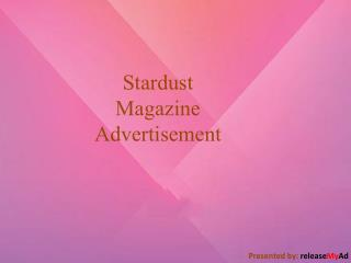 Advertise In Stardust Effectively Through releaseMyAd