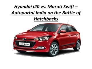 Hyundai i20 vs. Maruti Swift