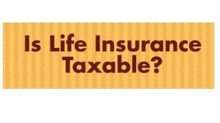 Is Life Insurance Taxable