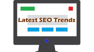 Take a Look at Latest Trends in SEO to Create Better Strategy