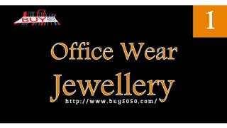 Office Wear Jewellery