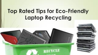 Top Rated Tips for Eco-Friendly Laptop Recycling