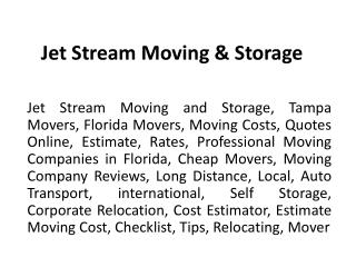 Jet Stream Moving & Storage