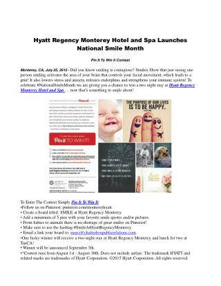 Hyatt Regency Monterey Hotel and Spa Launches National Smile Month