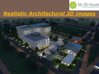 Realistic Architectural 3D images