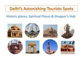 Delhi's Astonishing Tourists Spots