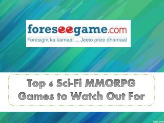 Top 6 sci-fi MMORPG Games to watch Out For