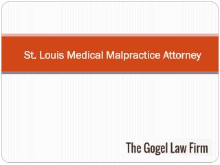 St. Louis Medical Malpractice Attorney