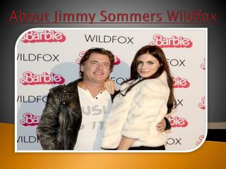 Jimmy sommers wildfox