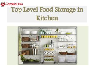 Top Level Food Storage in Kitchen