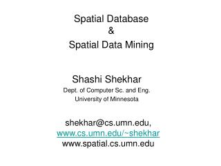 Spatial Database    Spatial Data Mining