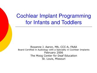 Cochlear Implant Programming for Infants and Toddlers
