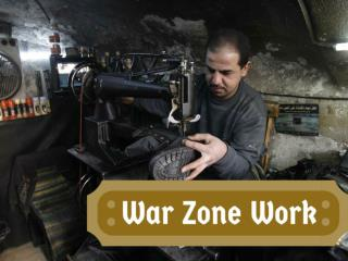War zone work