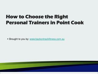 How to Choose the Right Personal Trainers In Point Cook