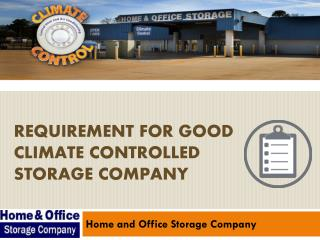 Requirement For Good Climate Controlled Storage Company