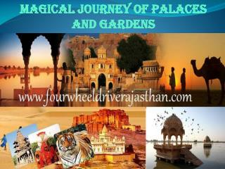Magical Journey Of Palaces And Gardens