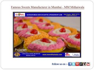 Famous Sweets Manufacturer in Mumbai - MM Mithaiwala