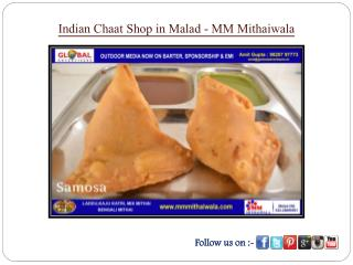 Indian Chaat Shop in Malad - MM Mithaiwala