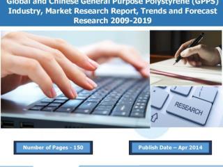 2009-2019 Global General Purpose Polystyrene (GPPS) Industry Report
